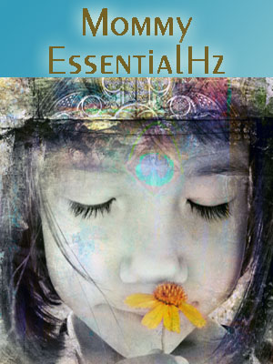 Mindful EssentialHz Talk Radio - Mommy EssentialHz